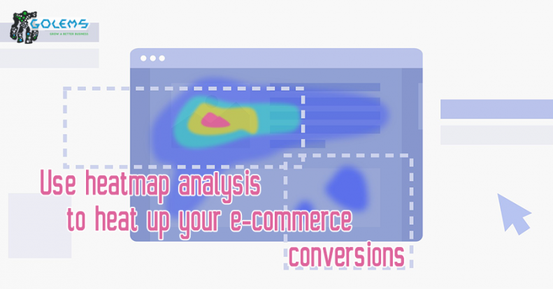 Use heatmap analysis to heat up your e-commerce conversions